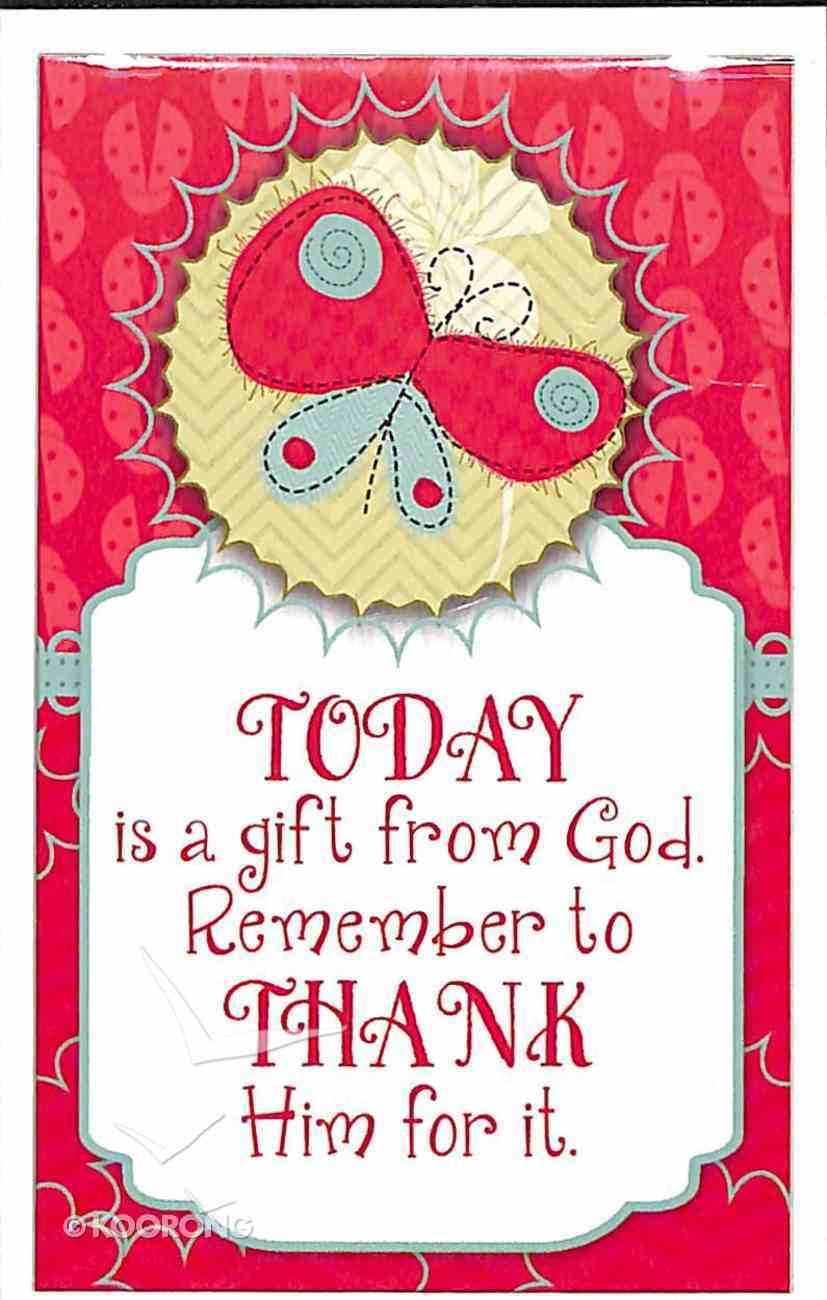 Simply Magnets: Today is a Gift From God Novelty