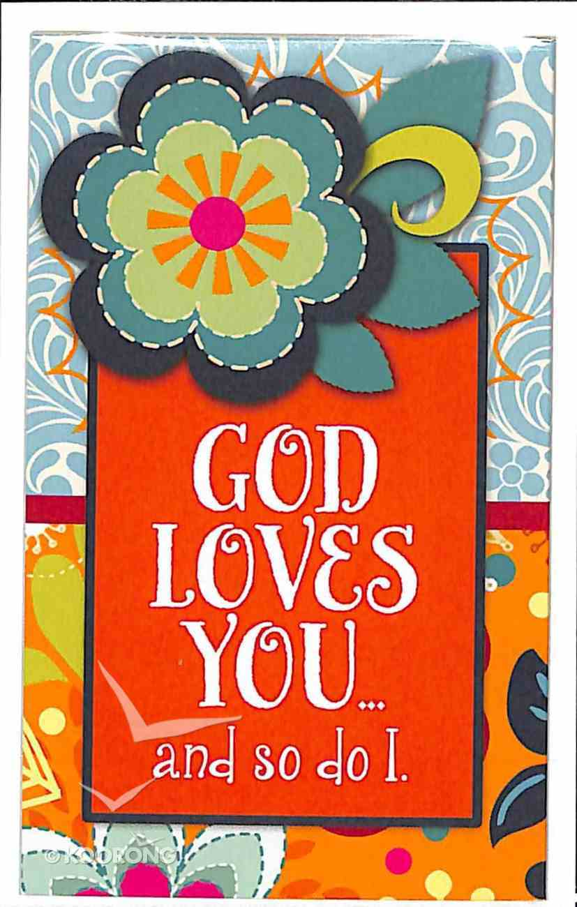 Simply Magnets: God Loves You and So Do I Novelty