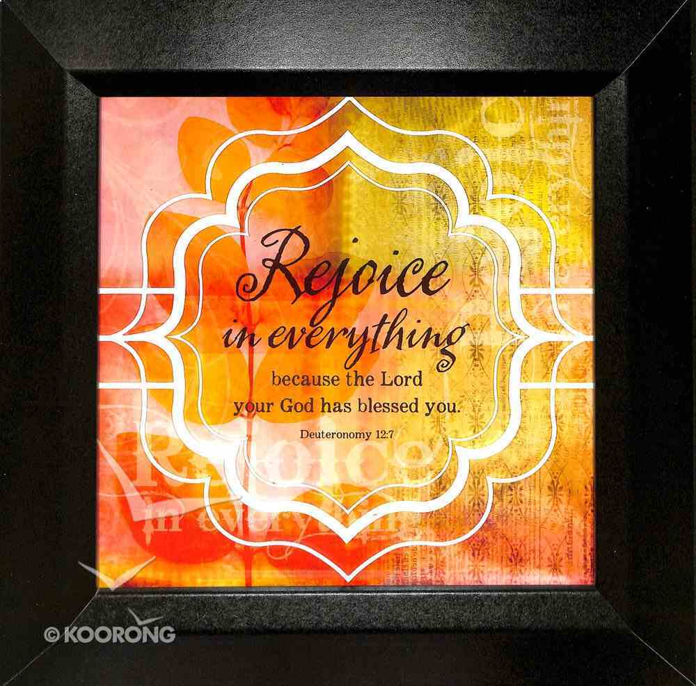 Truth Squared Plaque: Rejoice in Everything Plaque