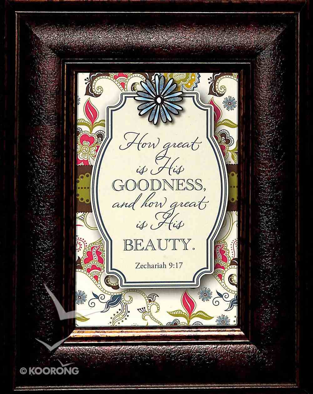 Mini's: How Great is His Goodness... (Framed Easel Back) Plaque