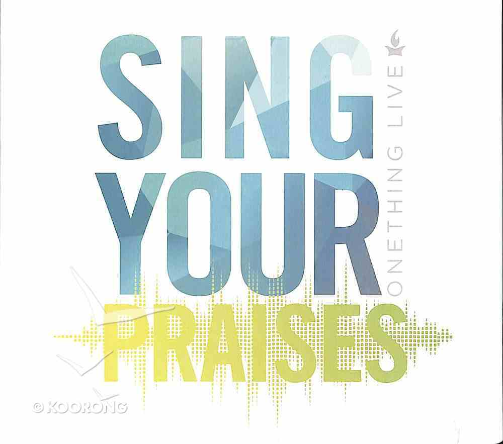 Onething Live: Sing Your Praises CD