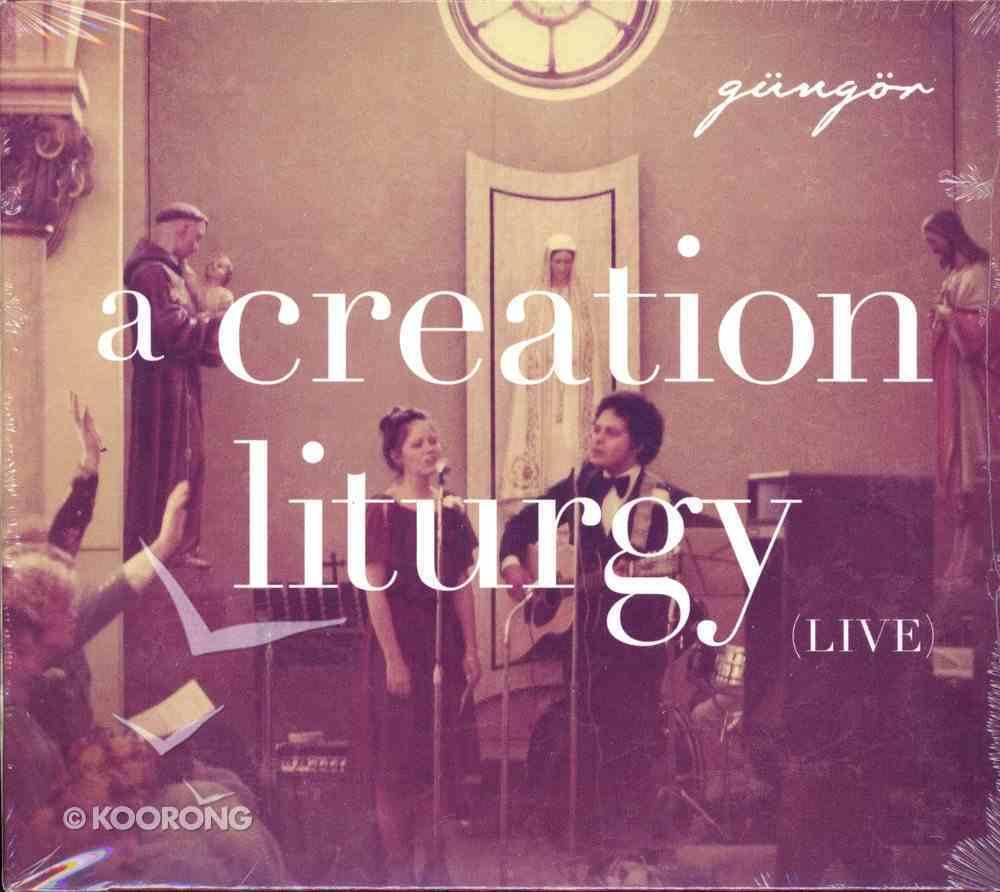 A Creation Liturgy (Live) CD