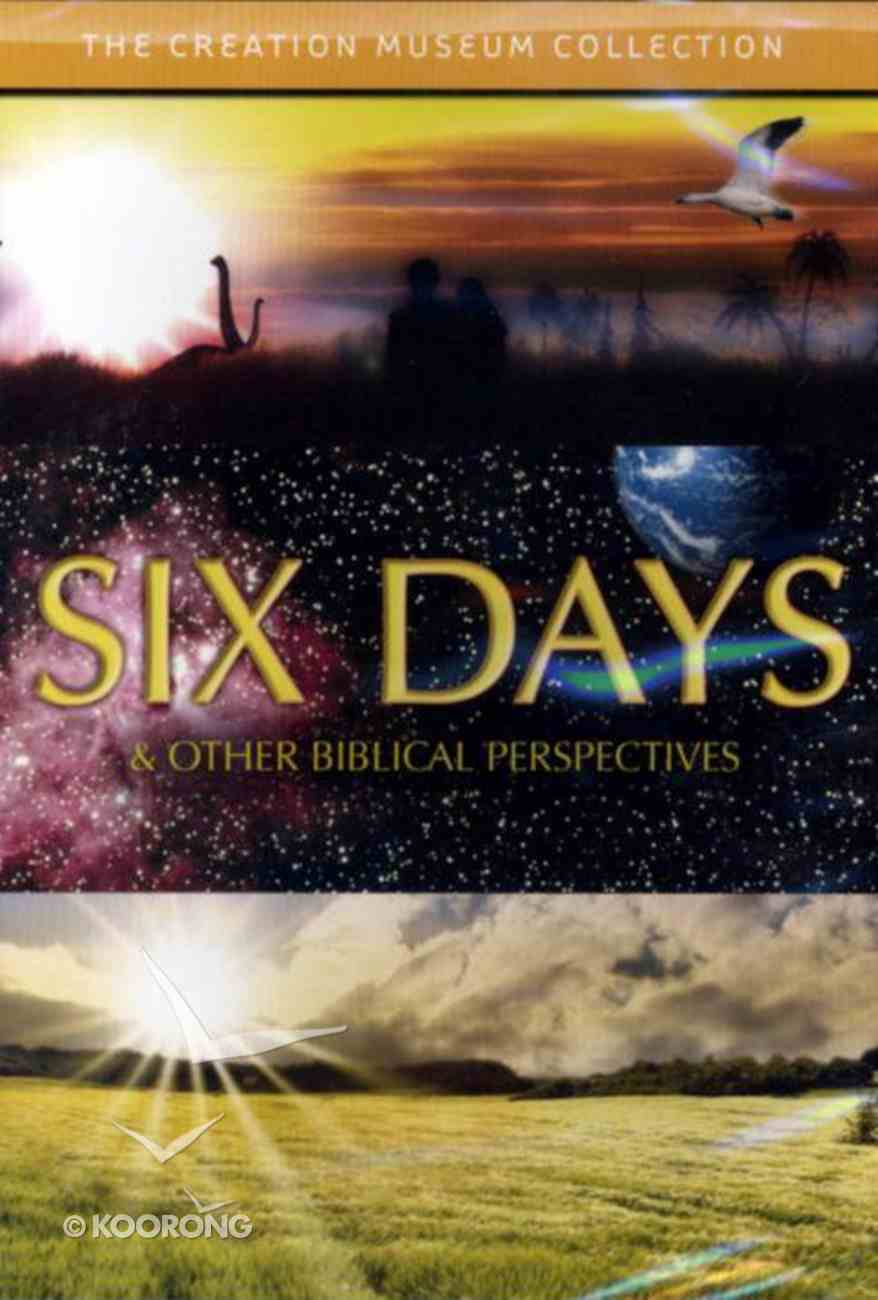 Six Days and Other Biblical Perspectives DVD