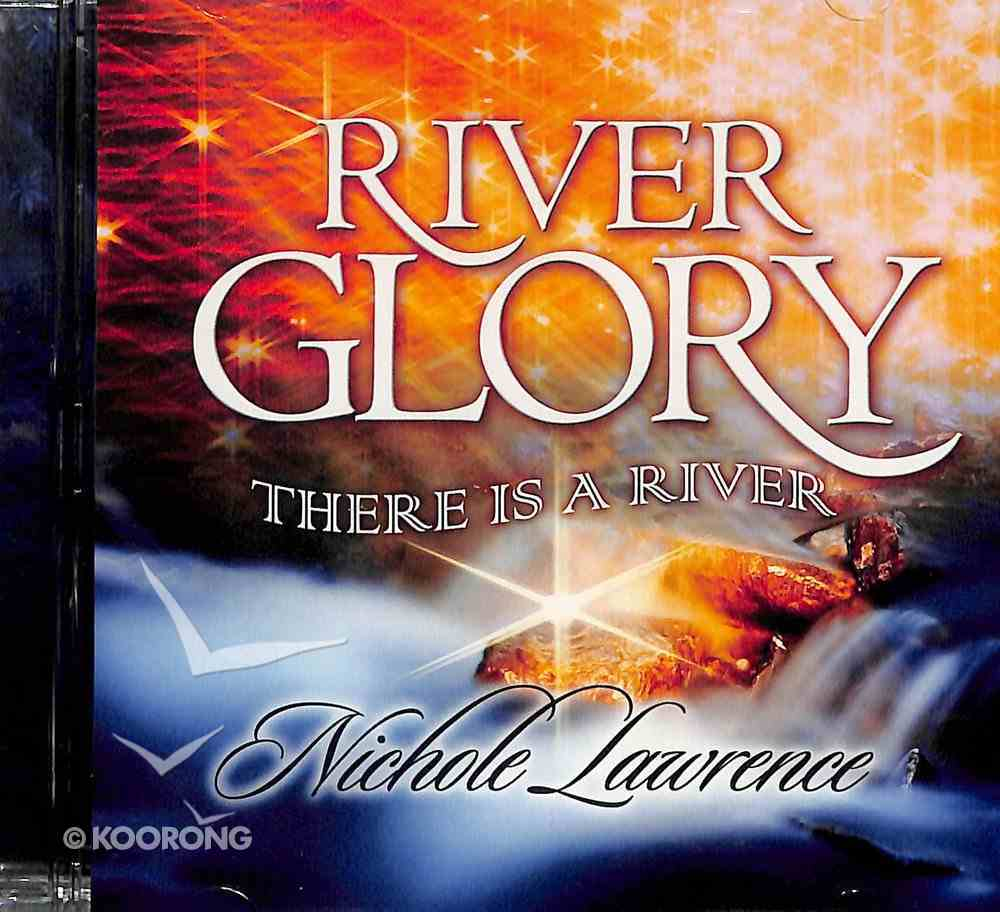 River Glory, There is a River CD