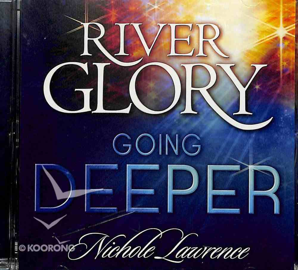 River Glory - Going Deeper CD