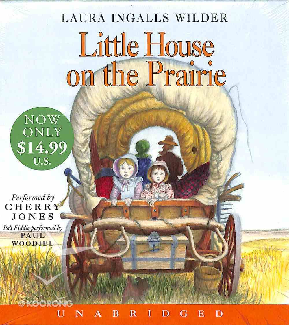 Little House on the Prairie (Unabridged CD) (#02 in The Laura Years Series) CD