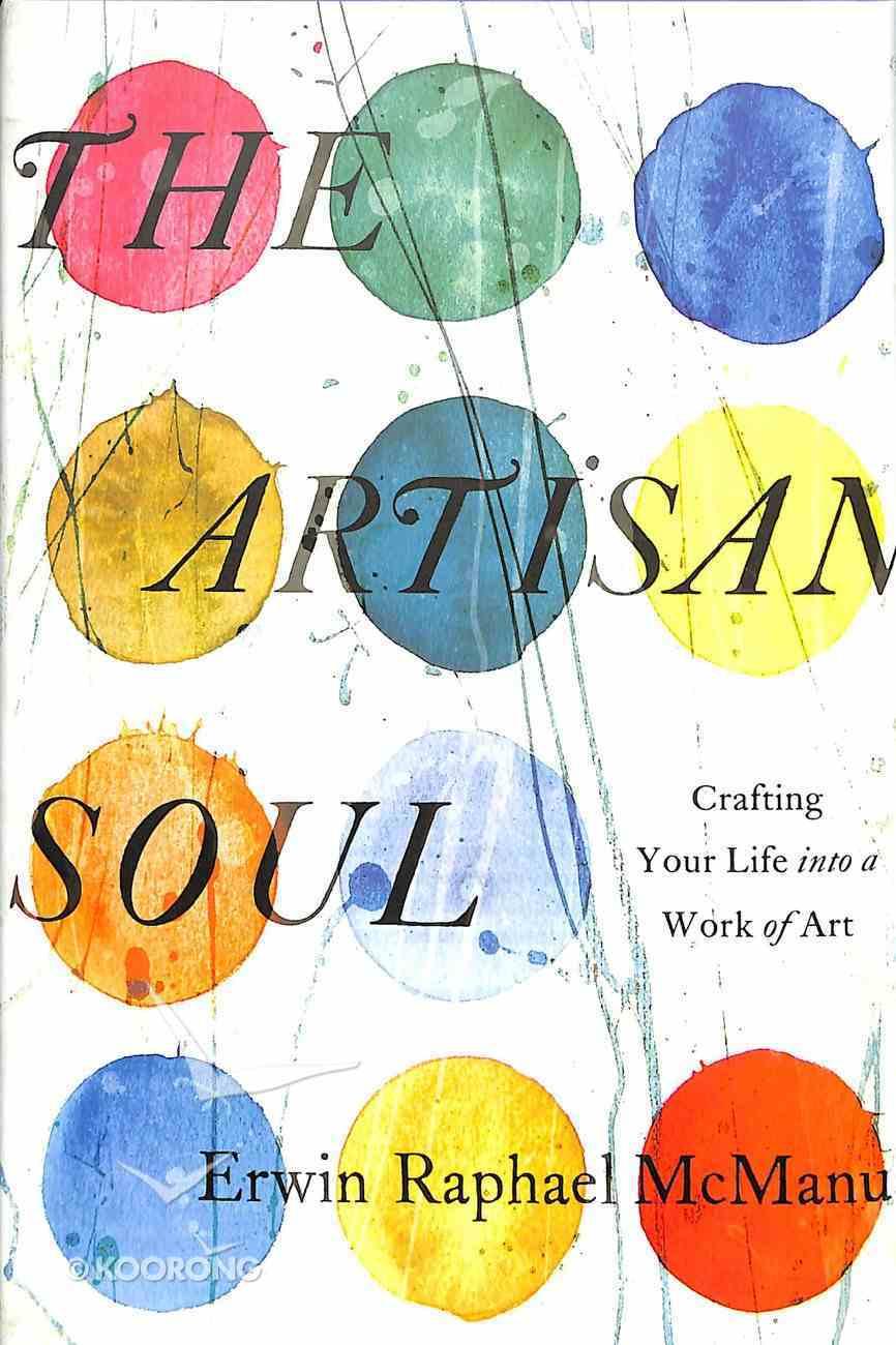 The Artisan Soul Hardback