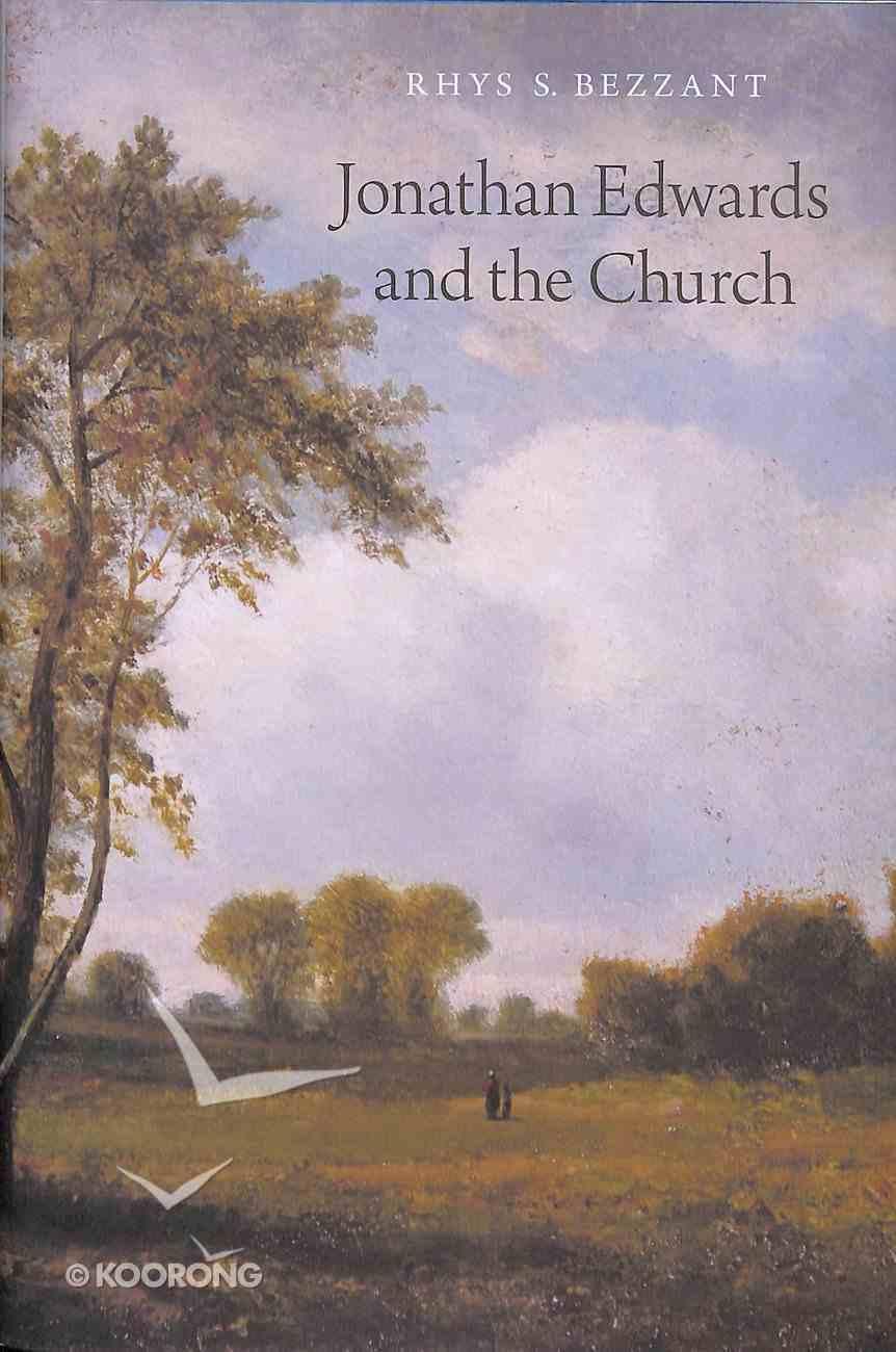 Jonathan Edwards and the Church Hardback