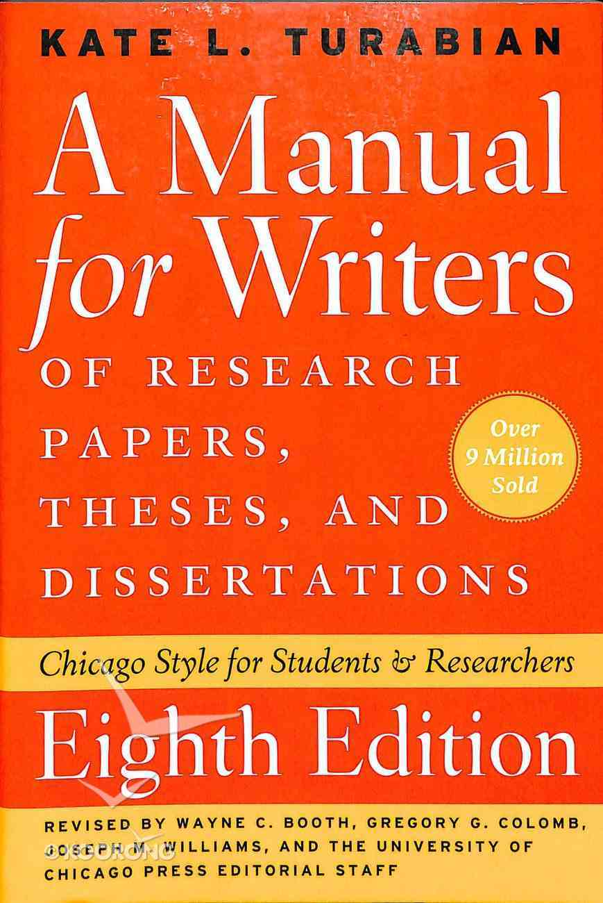 Manual For Writers of Research Papers, Theses, and Dissertations (8th Ed) Paperback
