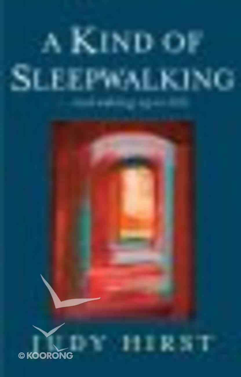 A Kind of Sleepwalking Paperback