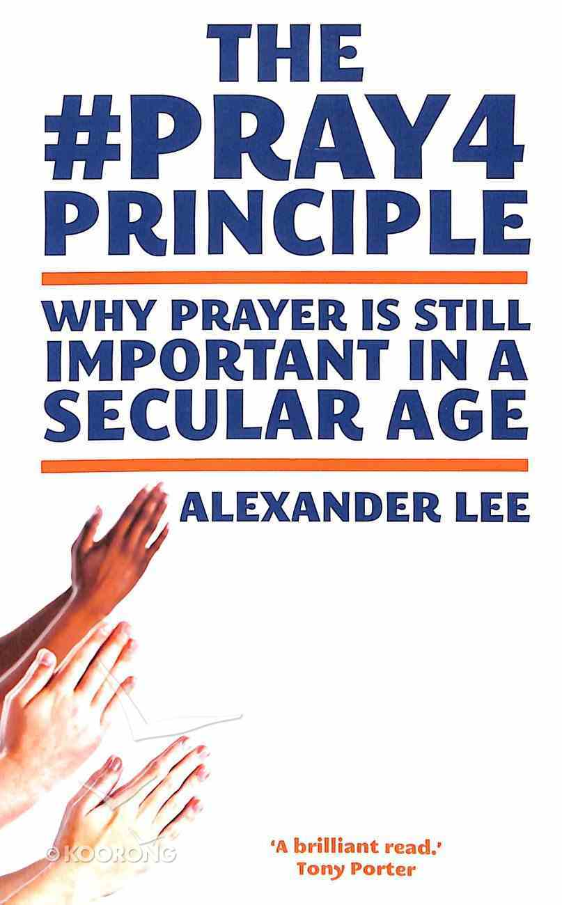 The #Pray4Principle Paperback