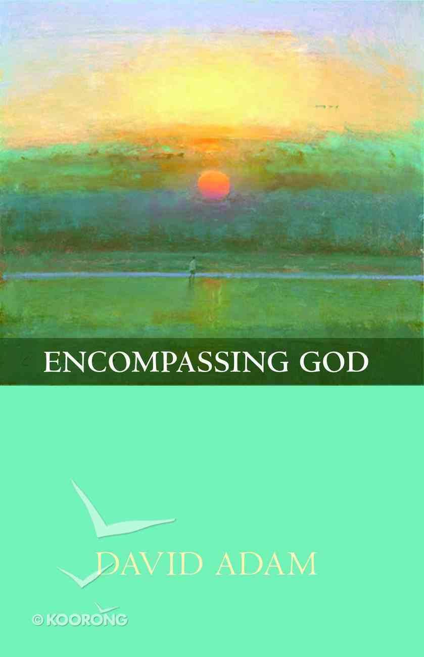 Encompassing God Paperback
