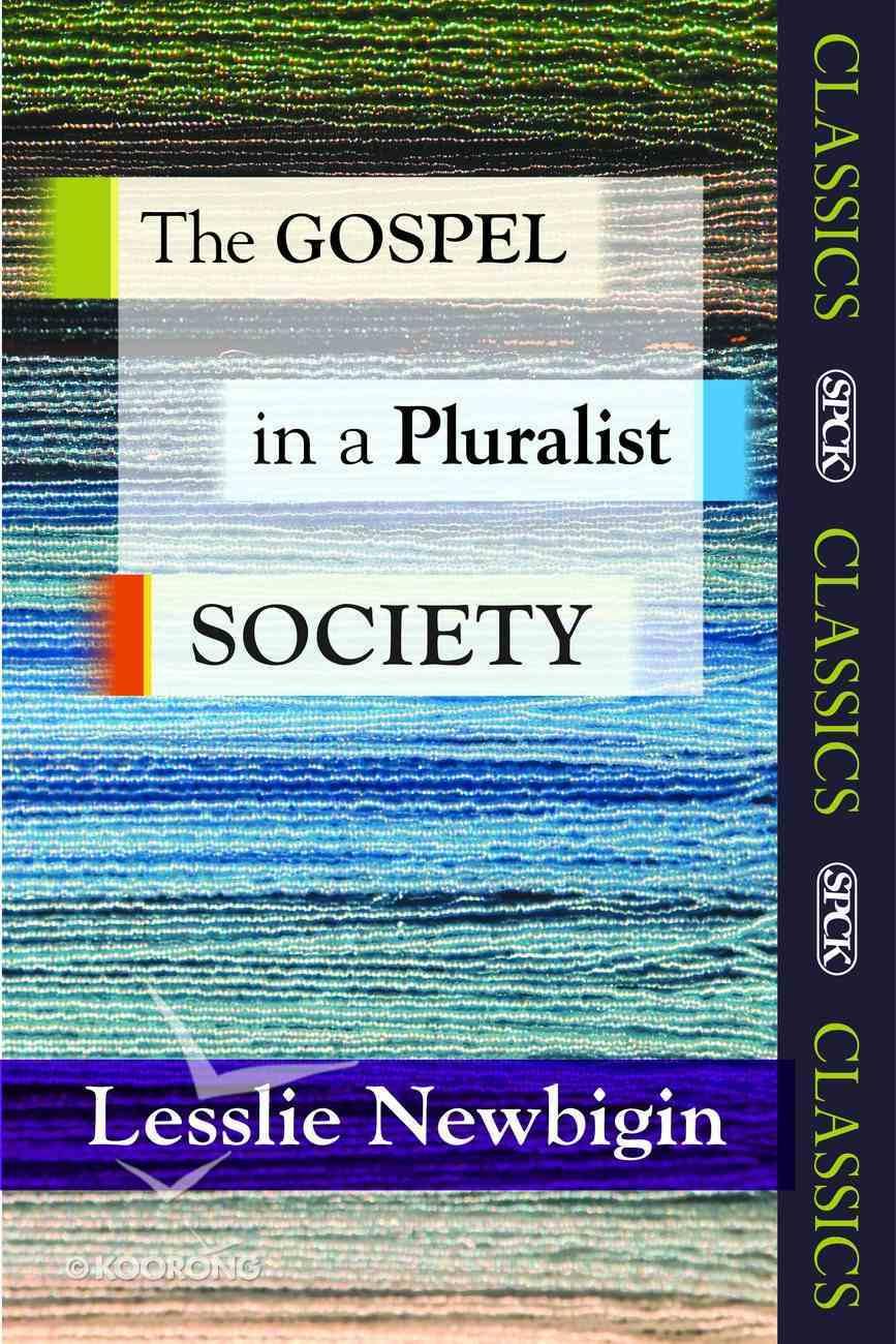 The Gospel in a Pluralist Society Paperback