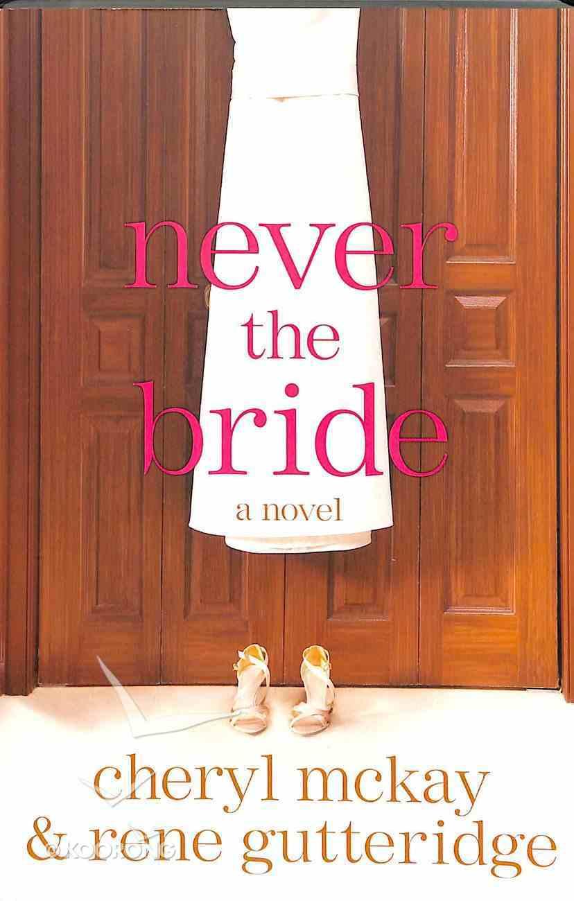 Never the Bride Paperback