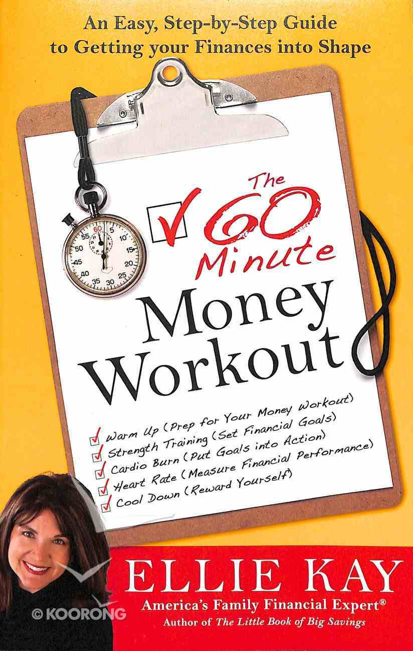 The 60 Minute Money Workout Paperback