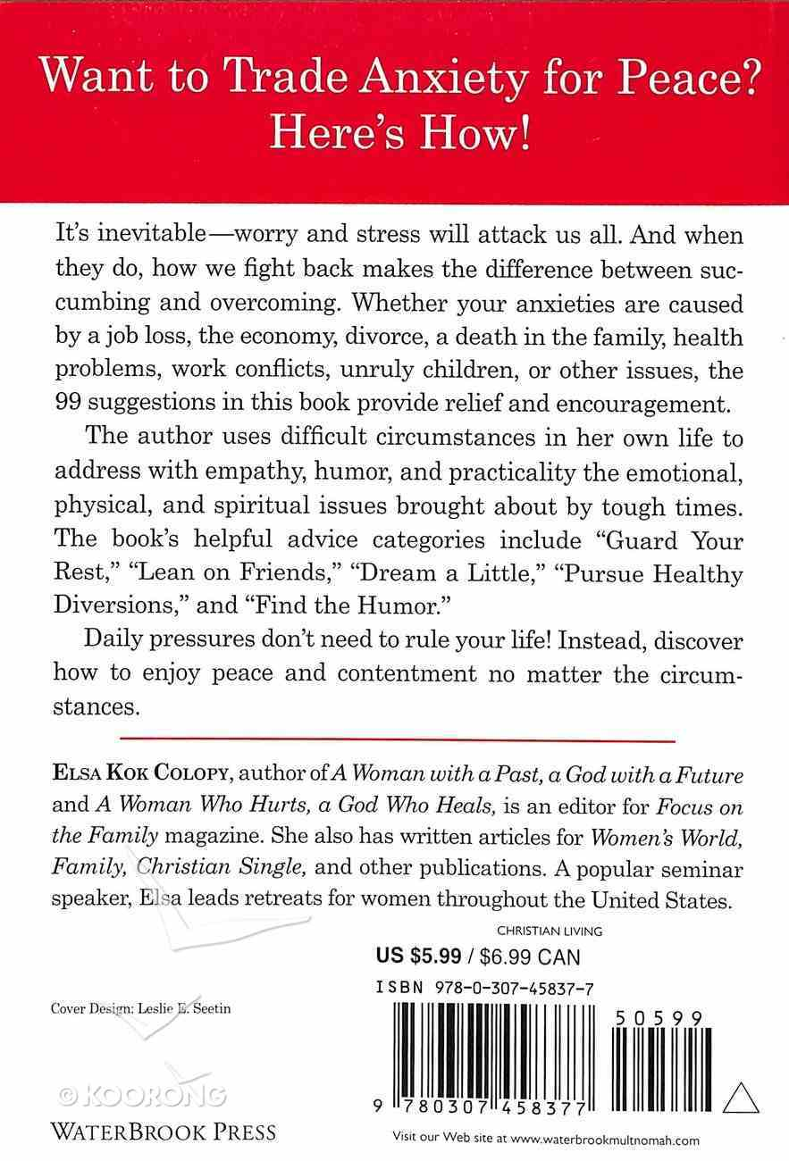 99 Ways to Fight Worry and Stress Paperback