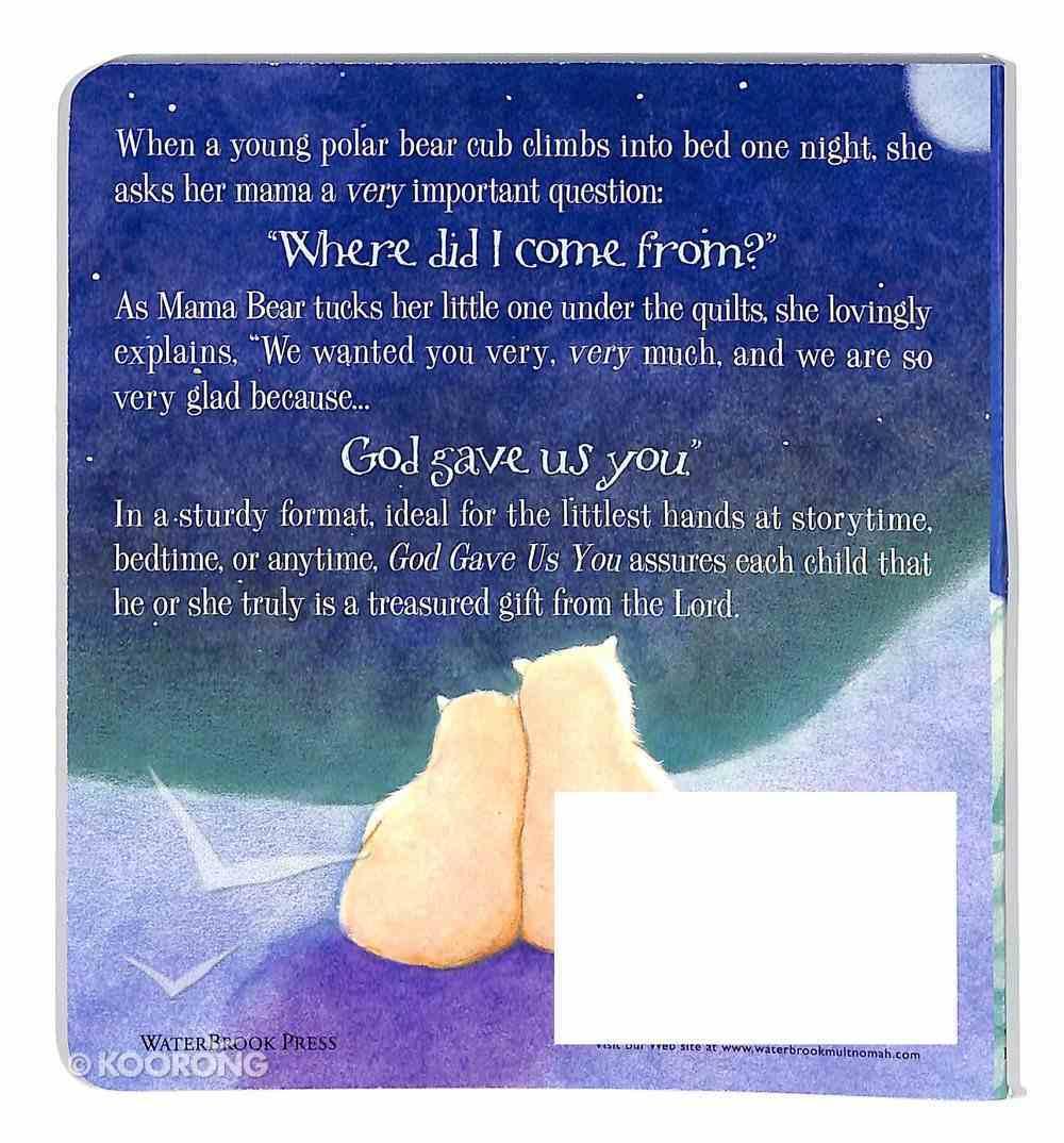 God Gave Us You (God Gave Us Series) Board Book