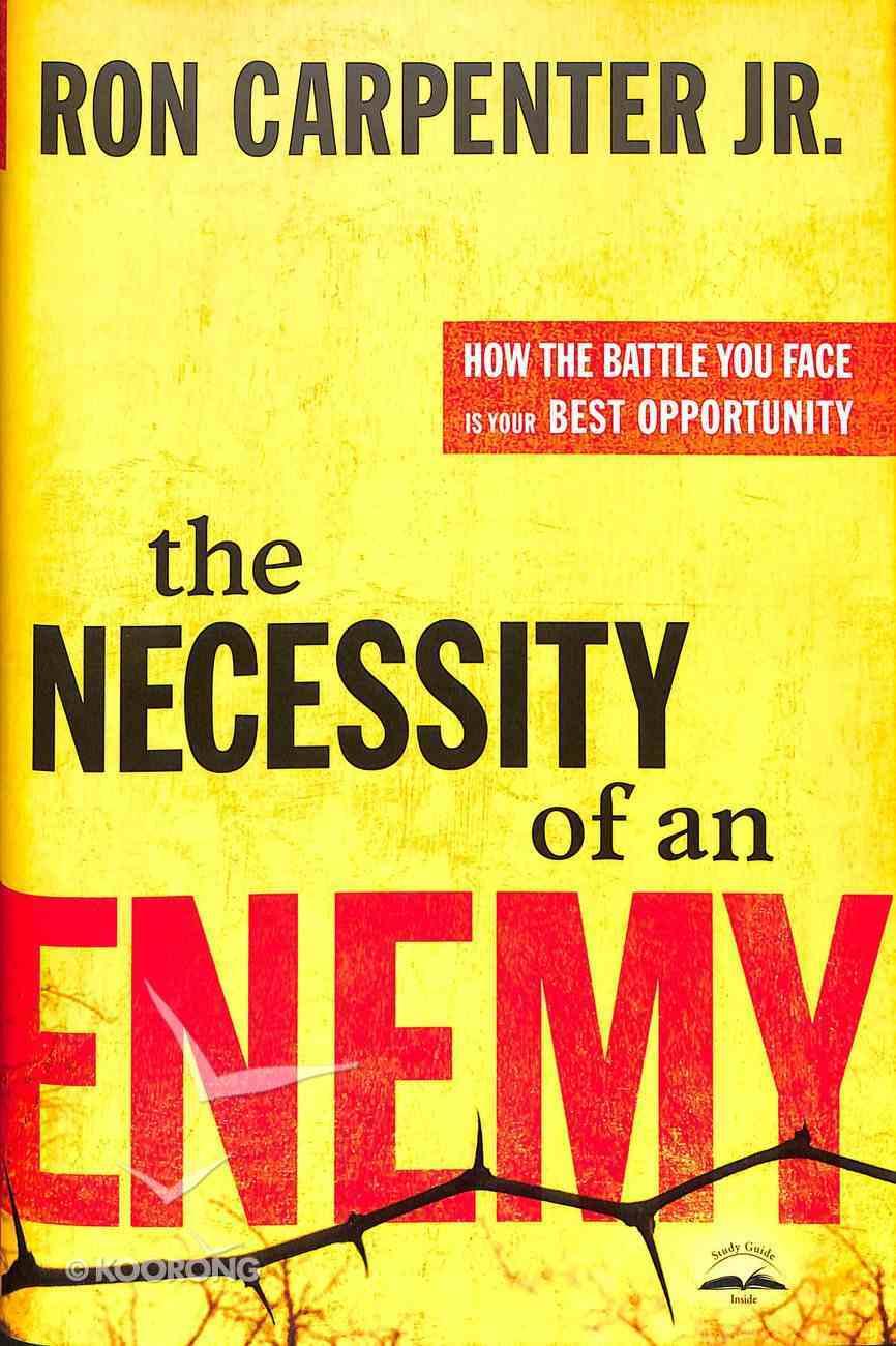 The Necessity of An Enemy Hardback