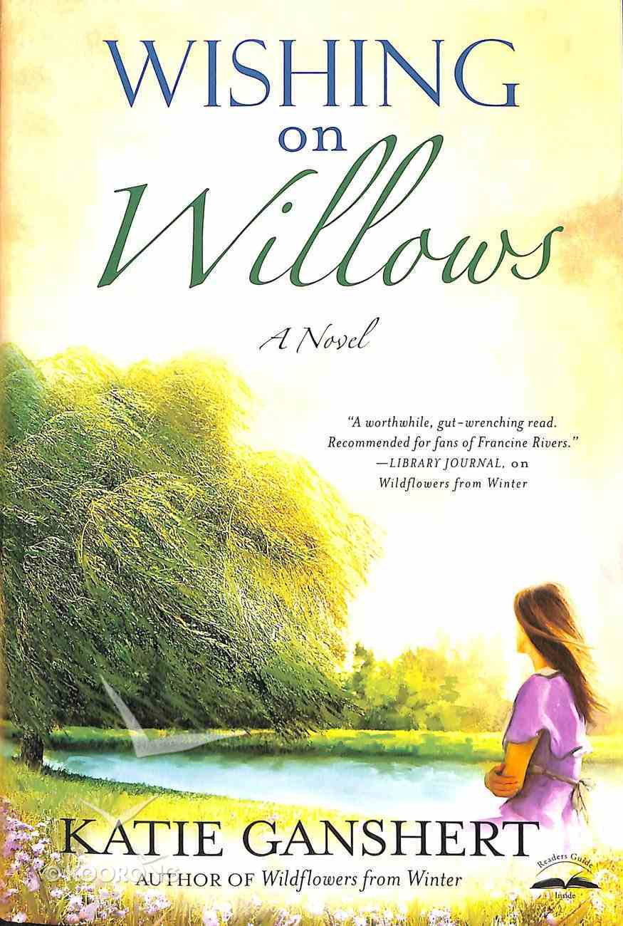 Wishing on Willows Paperback