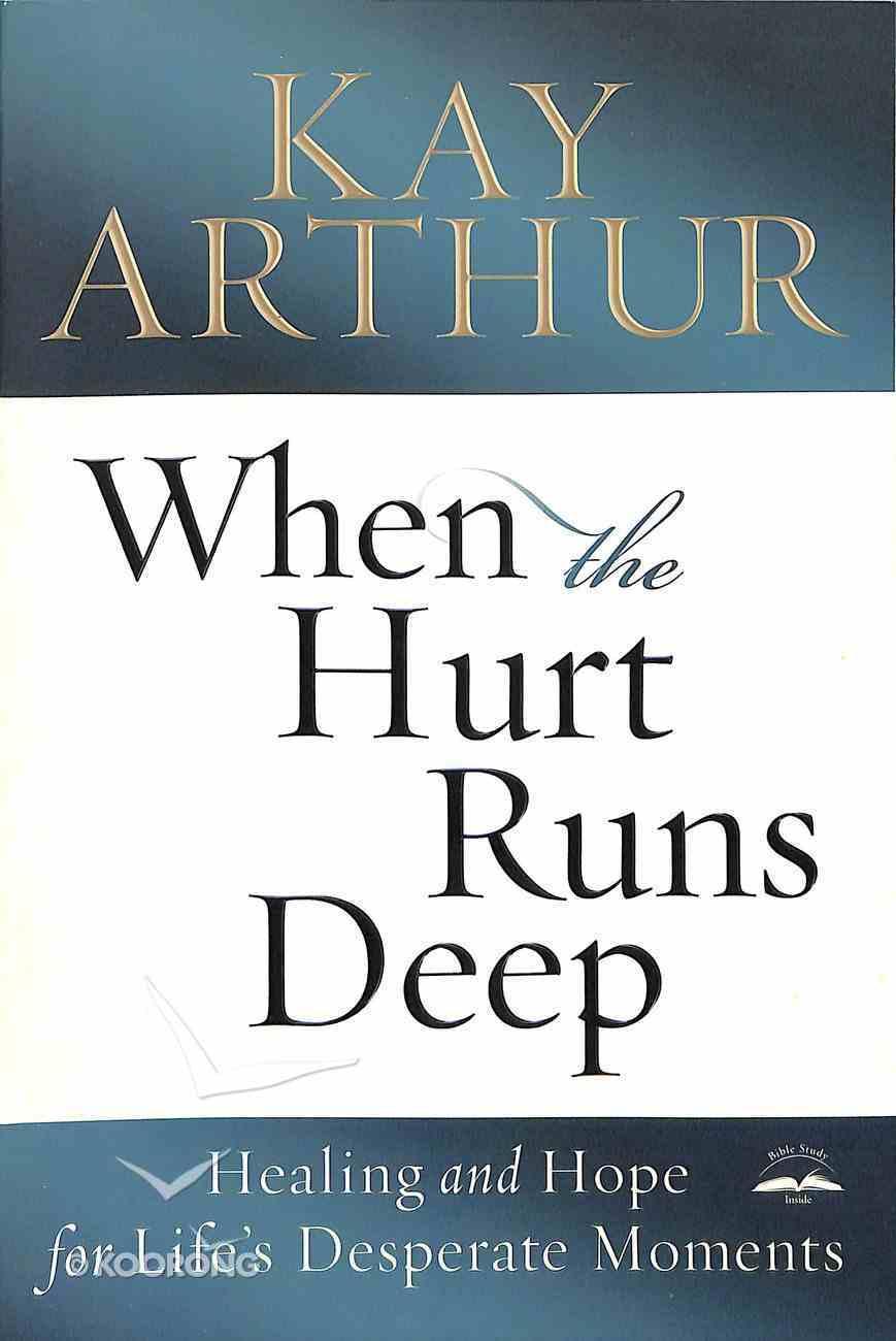 When the Hurt Runs Deep Paperback