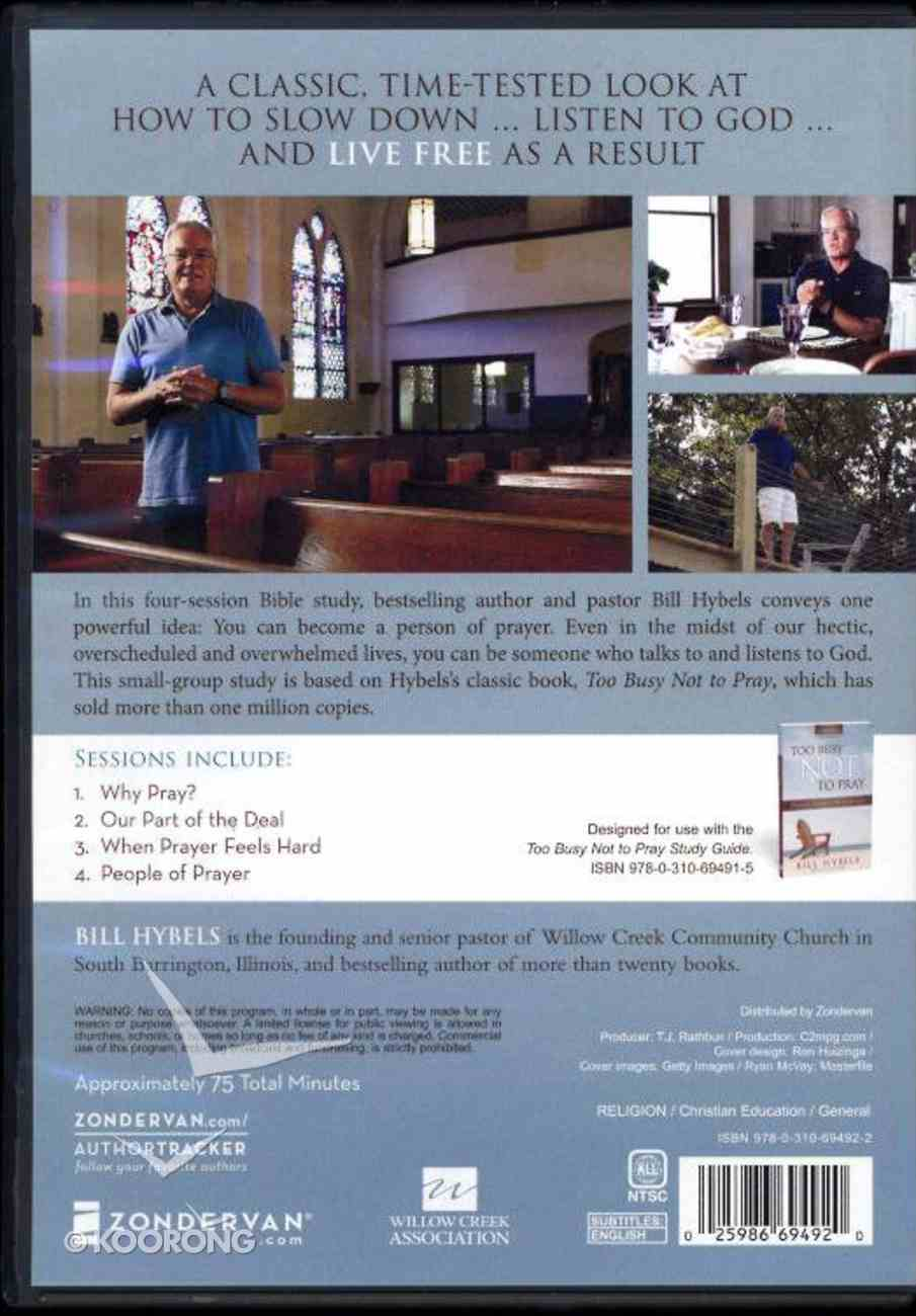 Too Busy Not to Pray: Slowing Down to Be With God (Study Guide With Dvd) Pack