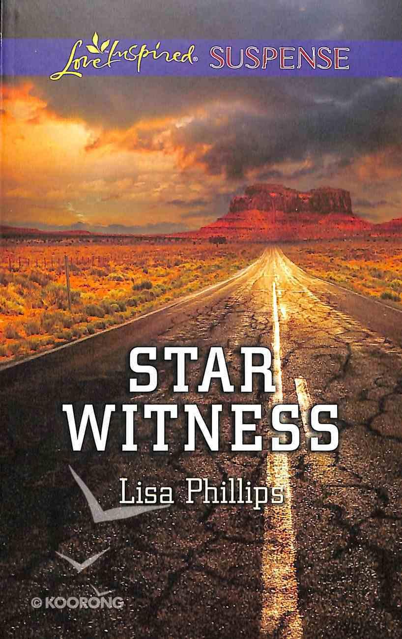 Star Witness (Love Inspired Suspense Series) Mass Market