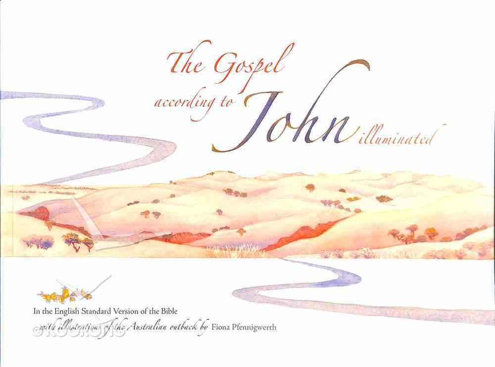 The Gospel According to John Illuminated Paperback