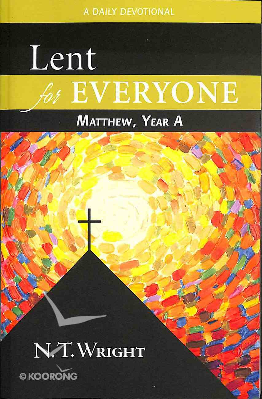 Lent For Everyone: Matthew, Year a Paperback