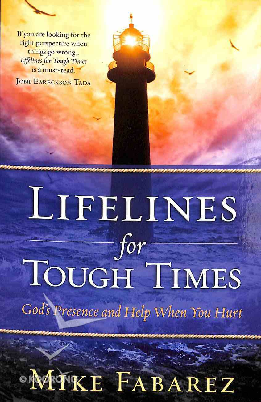 Lifelines For Tough Times Paperback