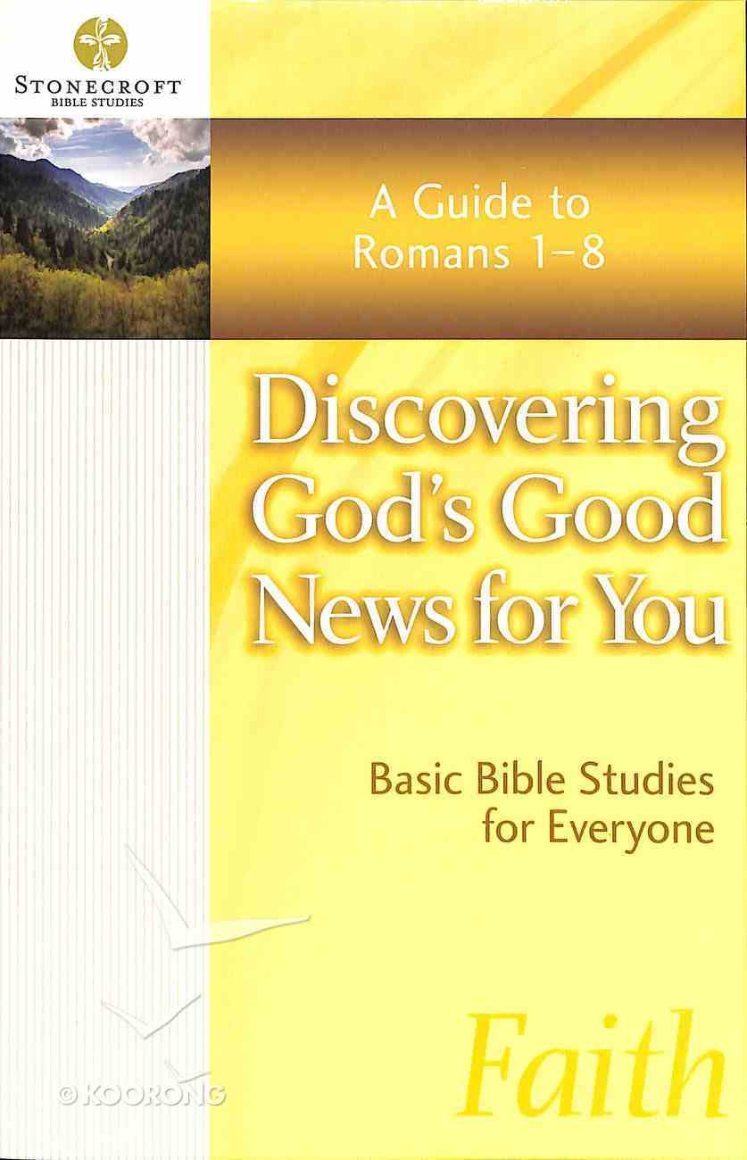 Stonecroft: Discovering God's Good News For You (Stonecroft Bible Studies Series) Paperback