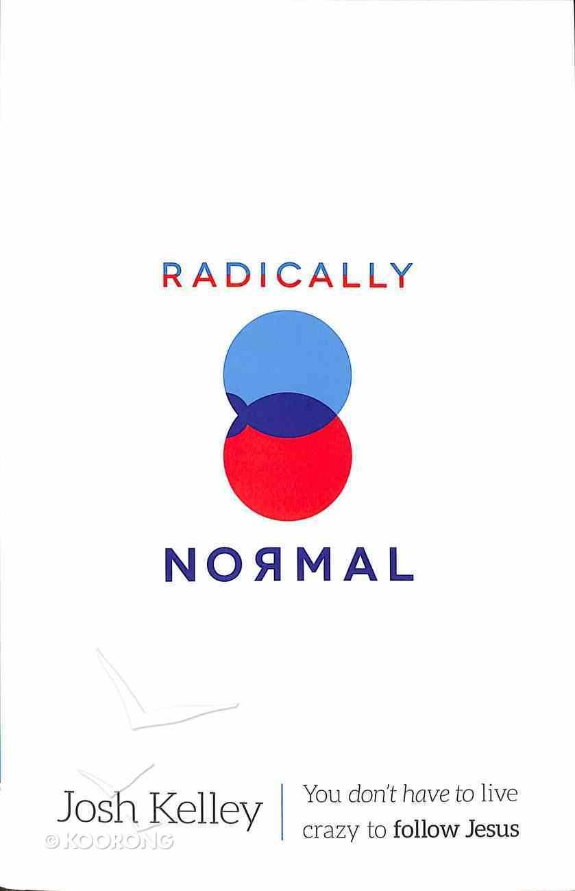 Radically Normal Paperback
