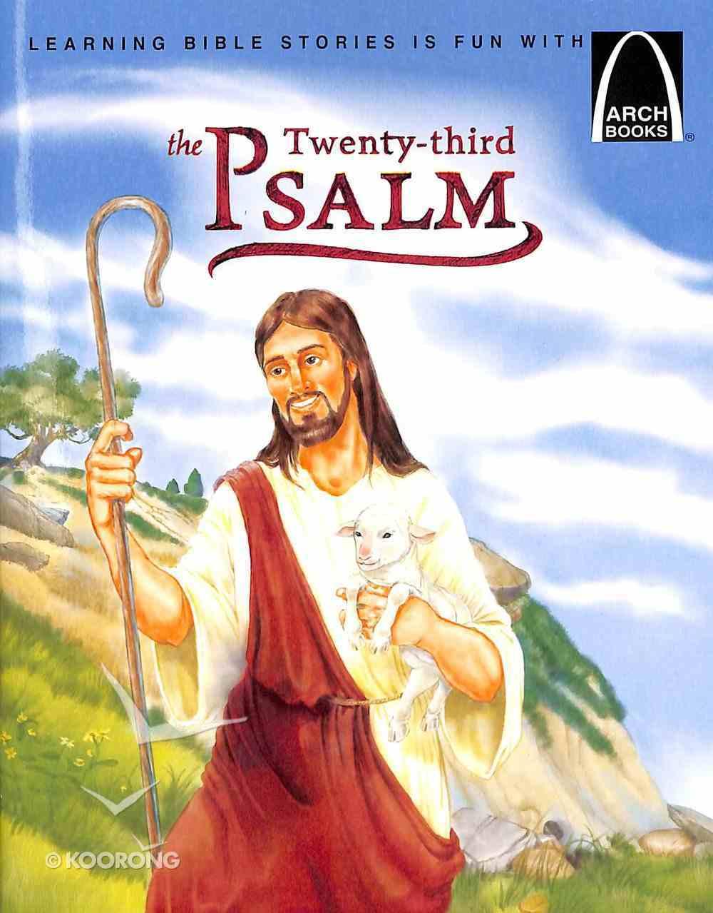 The Twenty-Third Psalm (Arch Books Series) Paperback