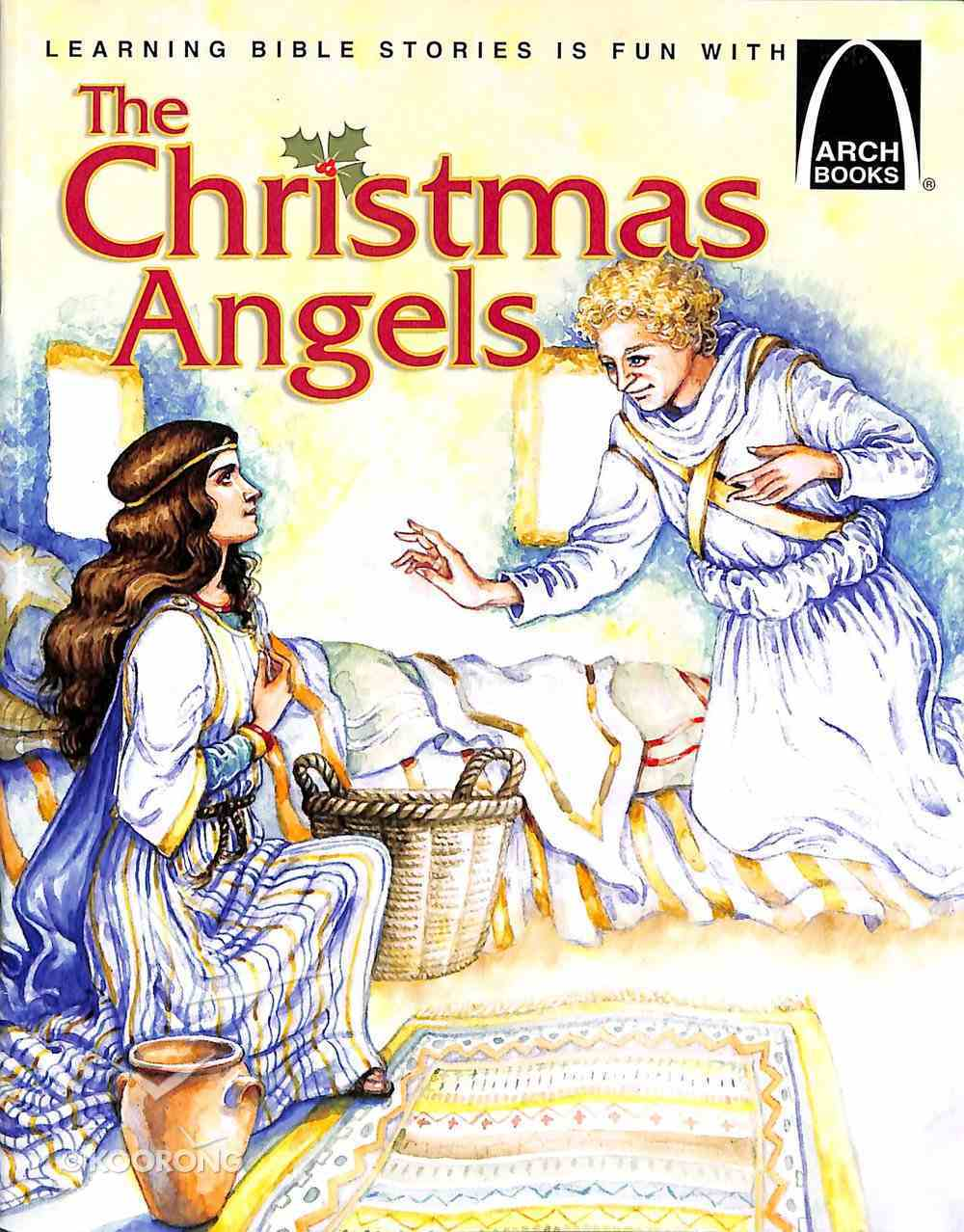 The Christmas Angels (Arch Books Series) Paperback