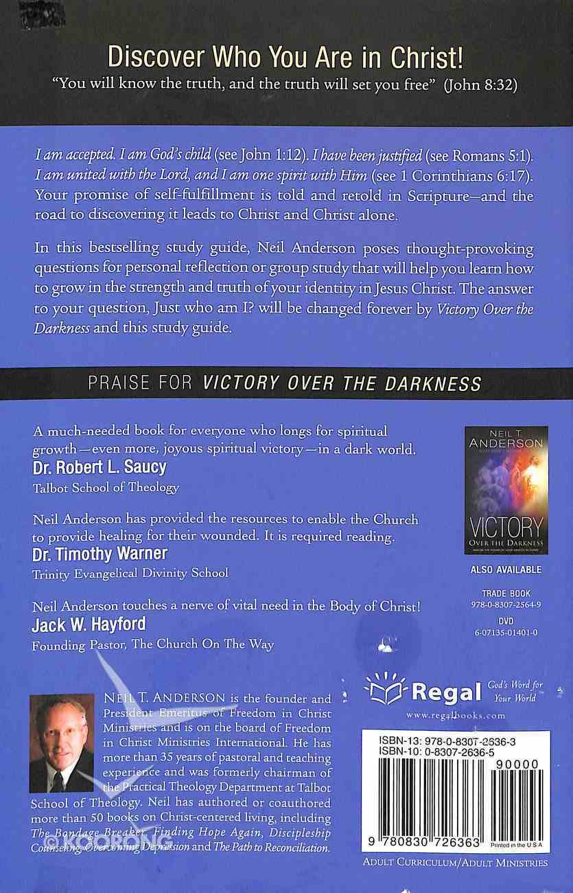 Victory Over the Darkness: Realize the Power of Your Identity in Christ (Personal Study Guide) Paperback