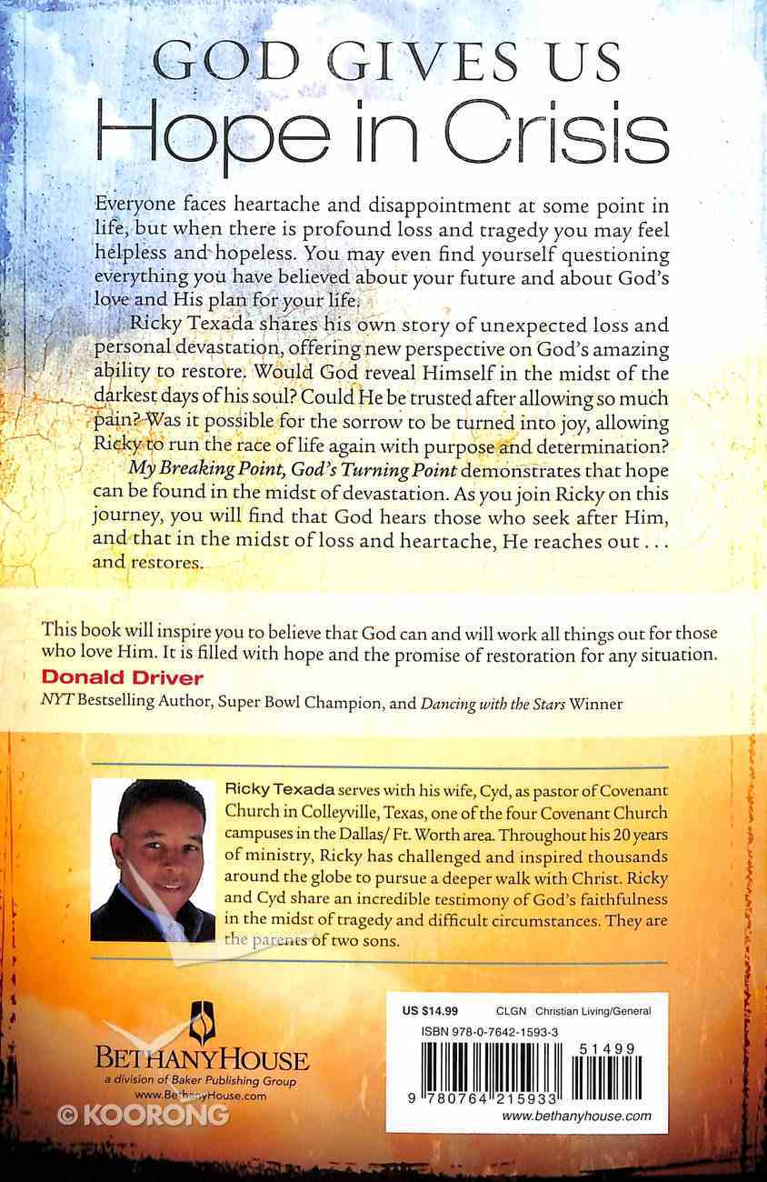 My Breaking Point, God's Turning Point Paperback