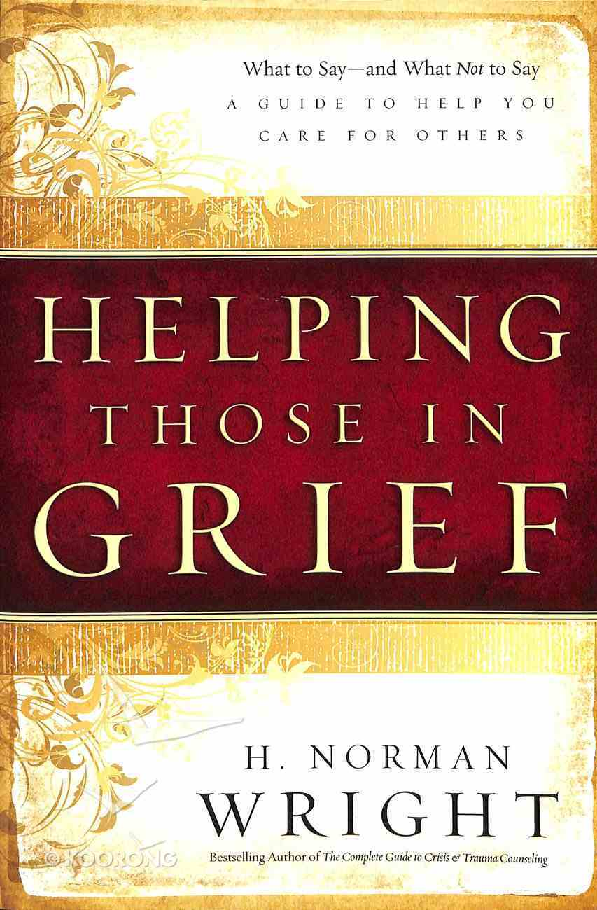 Helping Those in Grief Paperback