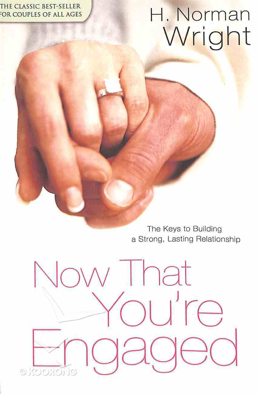 Now That You're Engaged Paperback