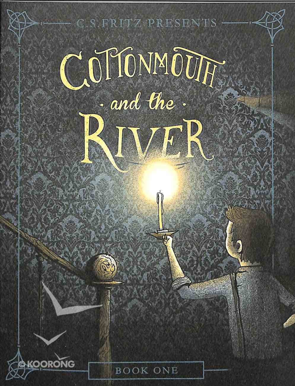 Cottonmouth and the River Paperback