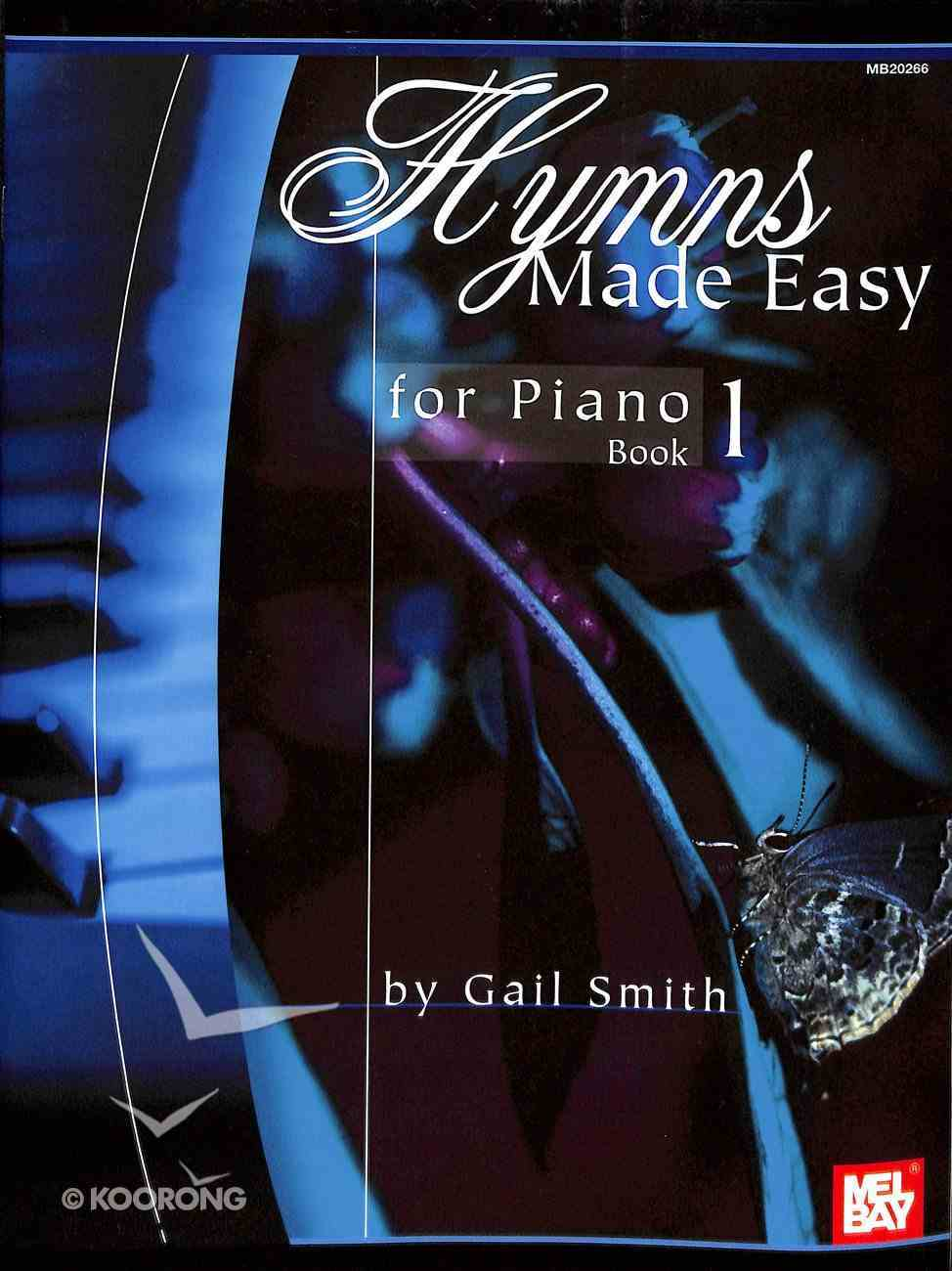 Hymns Made Easy For Piano Book 1 Paperback
