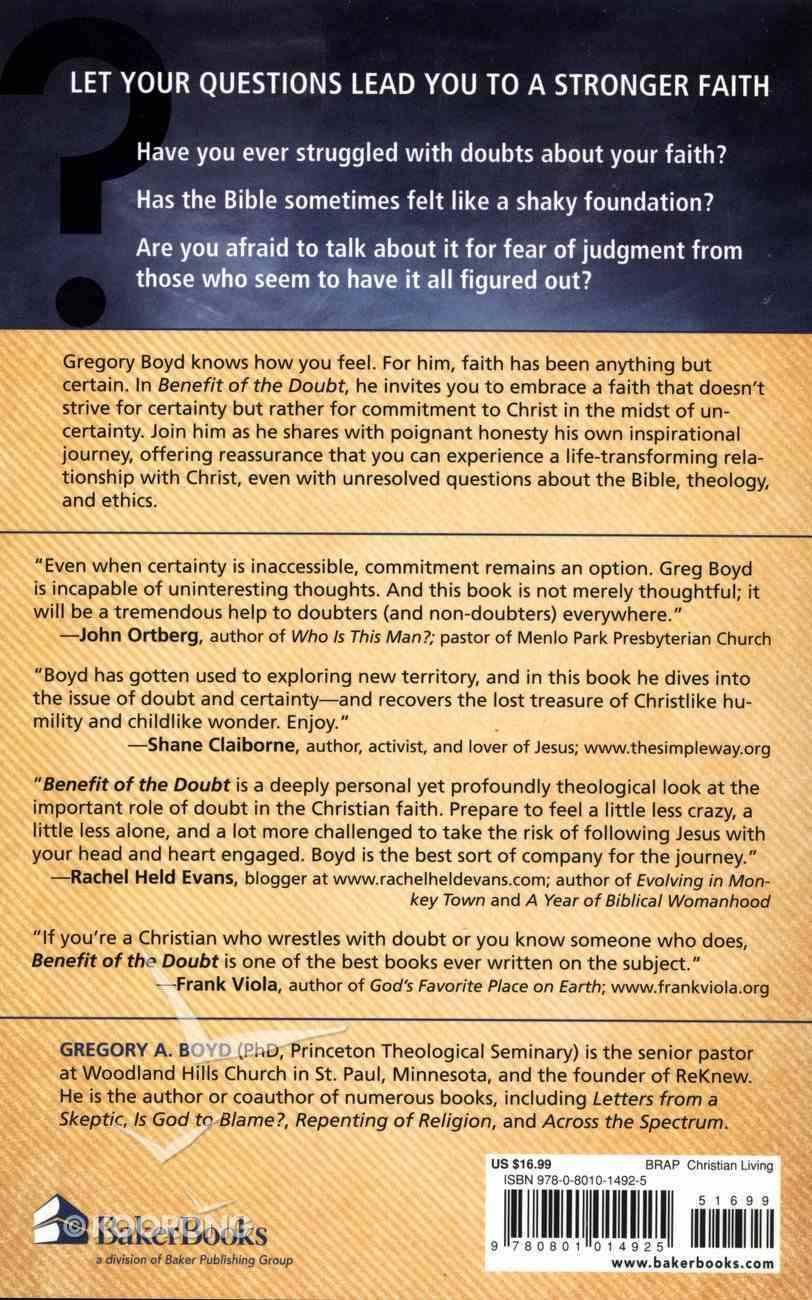 Benefit of the Doubt: Breaking the Idol of Certainty Paperback