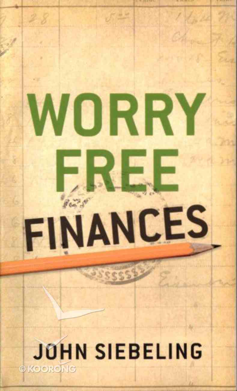 Worry Free Finances Paperback