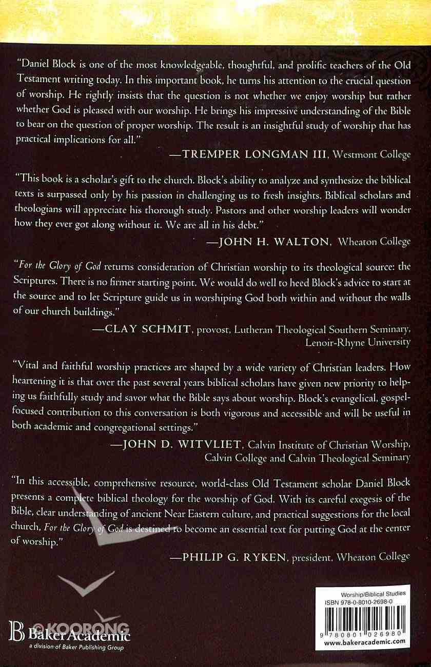 For the Glory of God: Recovering a Biblical Theology of Worship Hardback