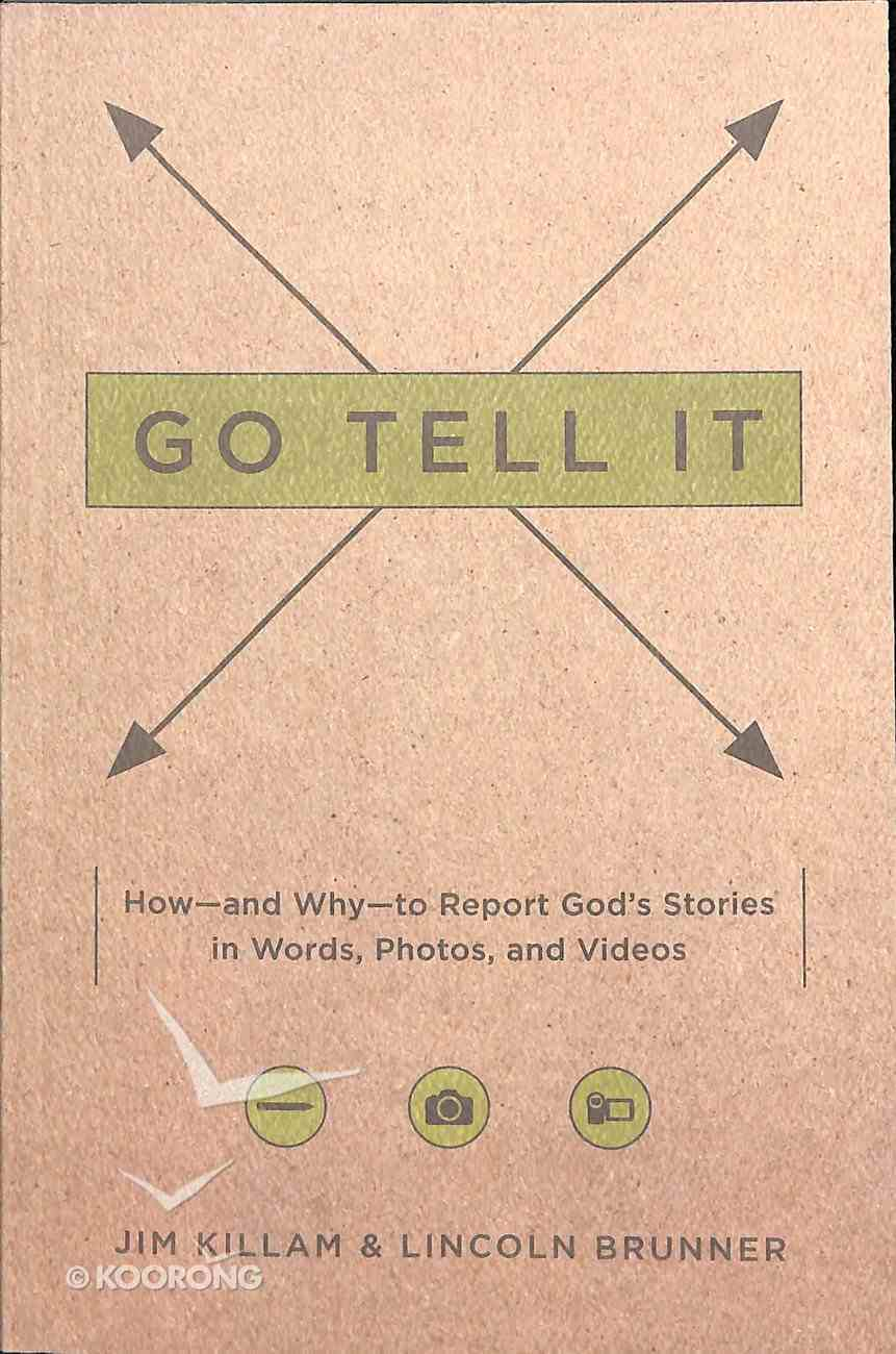 Go Tell It Paperback