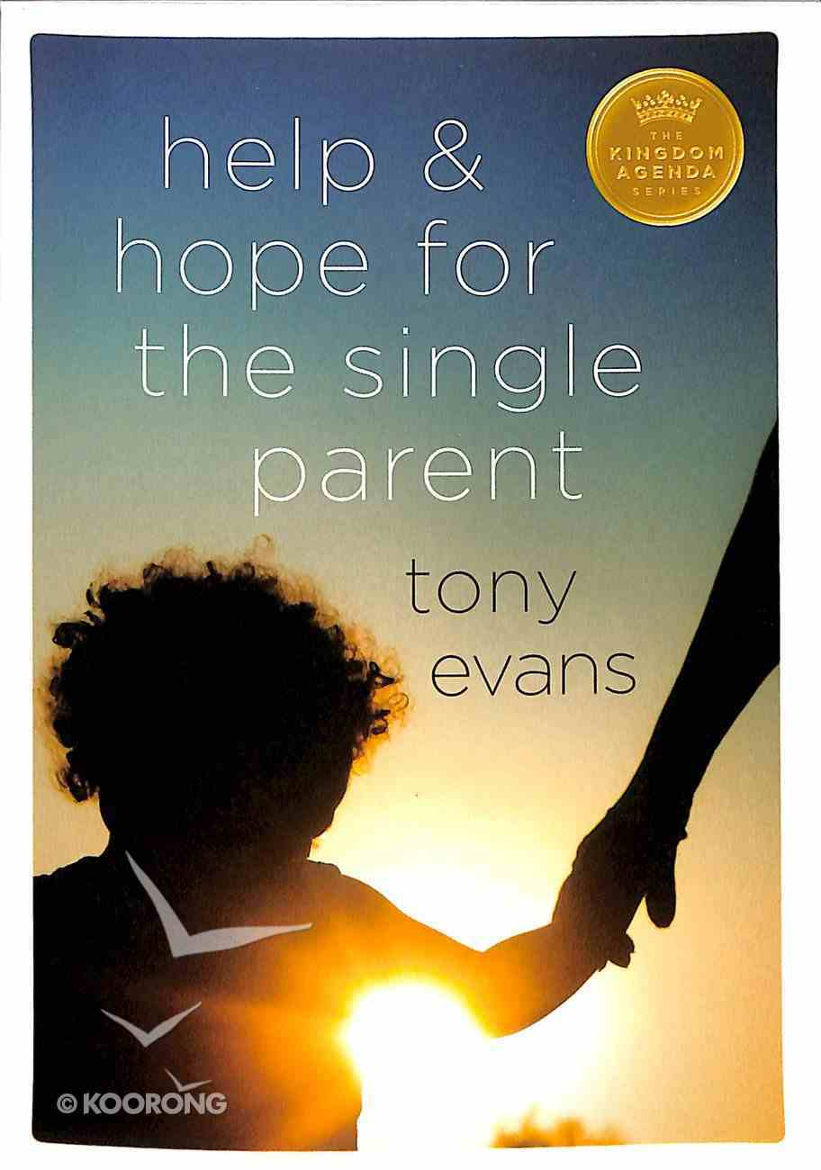 Help and Hope For the Single Parent Paperback