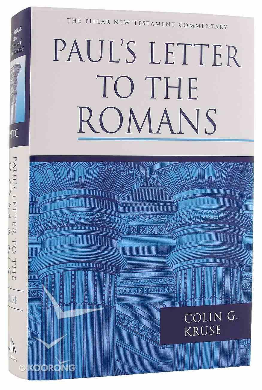 Paul's Letter to the Romans (Pillar New Testament Commentary Series) Hardback