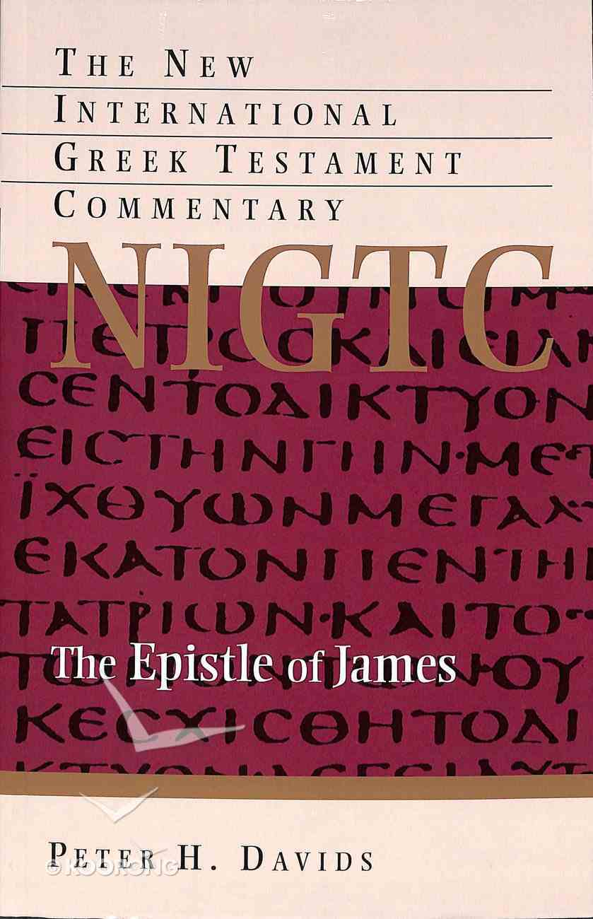 Epistle of James (New International Greek Testament Commentary Series) Paperback