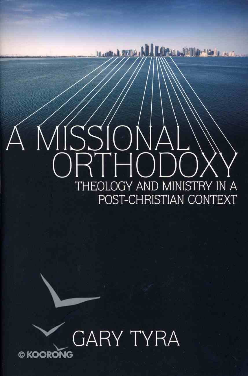 A Missional Orthodoxy Paperback