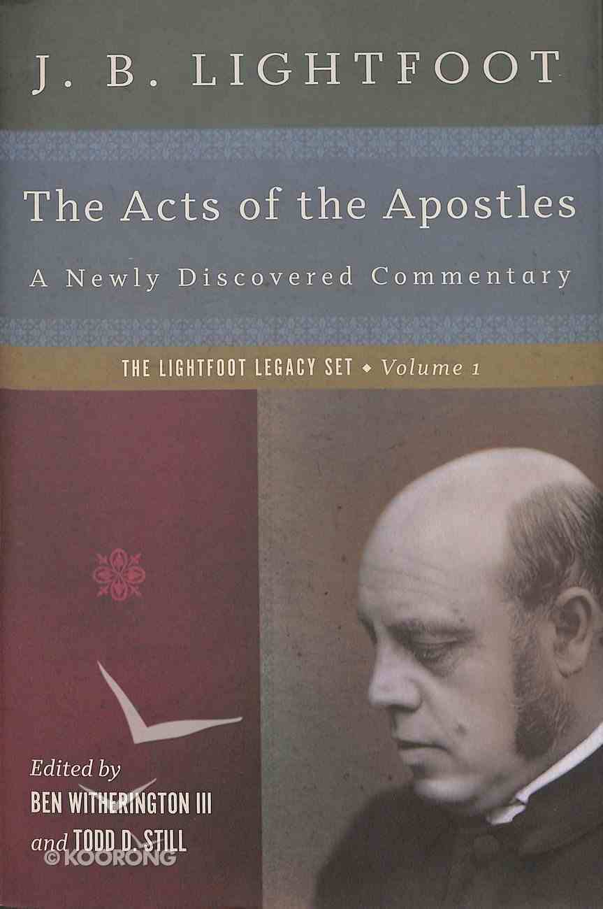 The Acts of the Apostles (Lightfoot Legacy Set Series) Hardback
