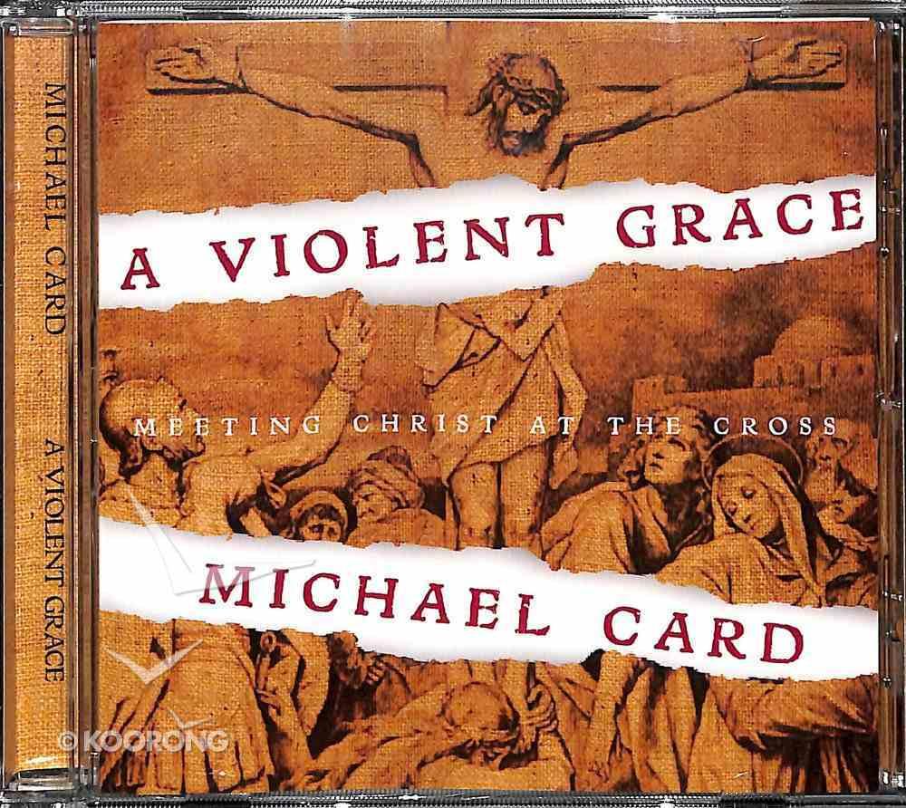 A Violent Grace CD