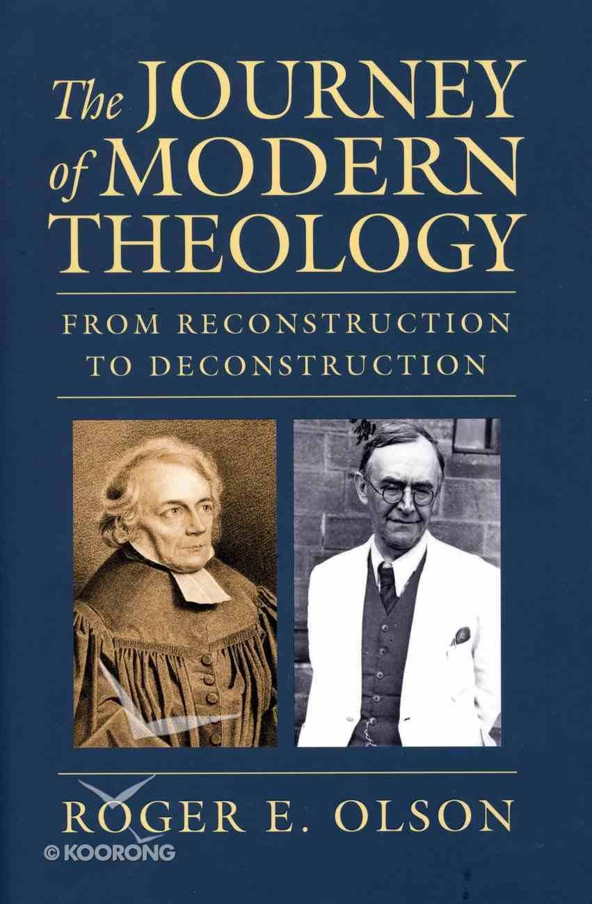 The Journey of Modern Theology Hardback